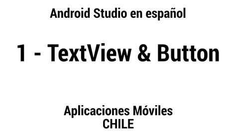 android studio textview tutorial 1 textview button tutorial b 225 sico de android studio