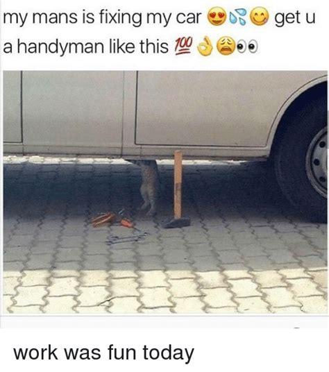 Handyman Meme - 25 best memes about handyman handyman memes