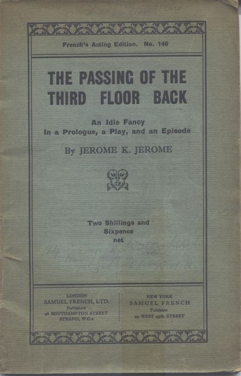 The Passing Of The Third Floor Back by The Jerome K Jerome Society 35 The Passing Of The Third