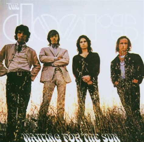 Doors Waiting For The Sun by The Doors Waiting For The Sun 40th Anniversary Mixes
