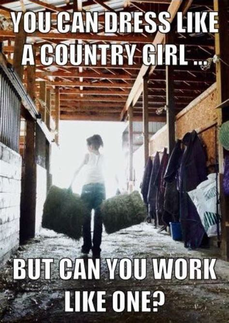 Fake Country Girl Meme - 2205 best cowgirl sayings images on pinterest