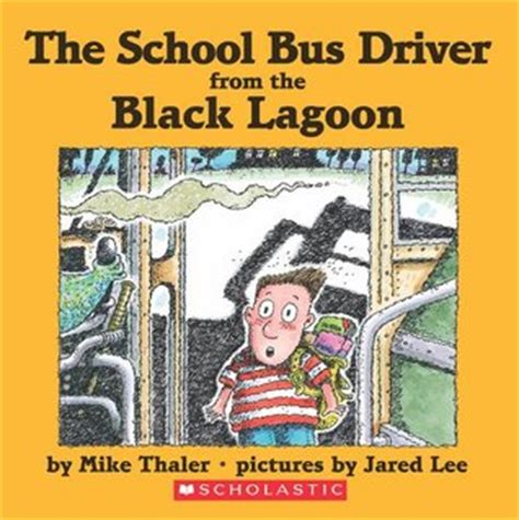 the book report from the black lagoon reading level the school driver from the black lagoon black lagoon