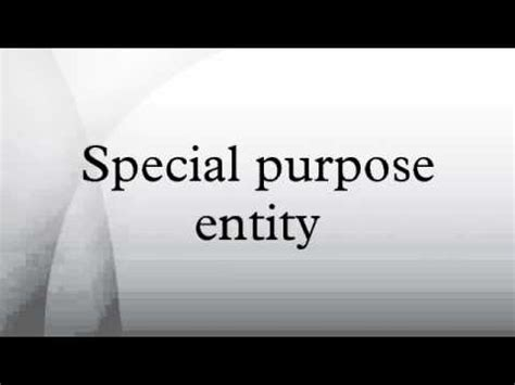 For Special Purposes special purpose entity