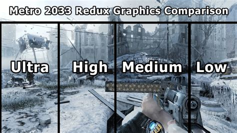 metro  redux graphics comparison pc ultra