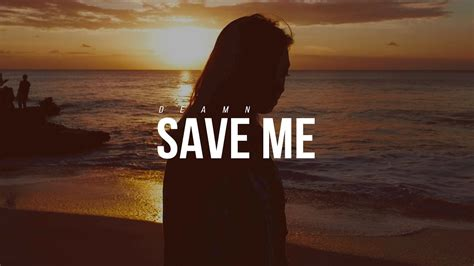 Save Me by Deamn Save Me