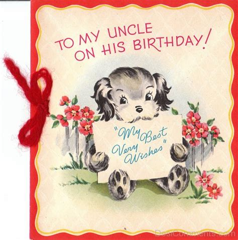 Birthday Cards For Uncles To My Uncle On His Birthday Desicomments Com
