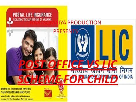 Post Office Lic by Post Office Sukanya Samridhi Yojana Account Vs Lic