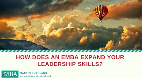 Do Do Mba And Emba by How Does An Emba Expand Your Leadership Skills Emba