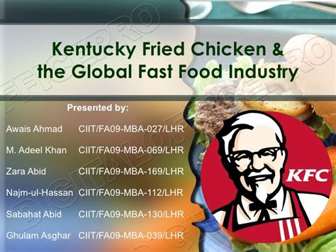 Mba Food Industry by Kentucky Fried Chicken The Global Fast Food