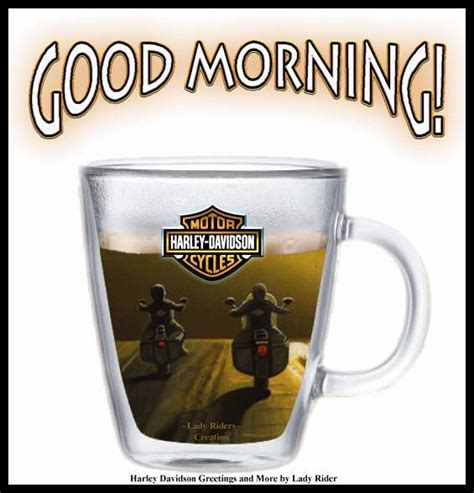 Morning Harley Davidson by 187 Best Images About Harley Goodmorning On