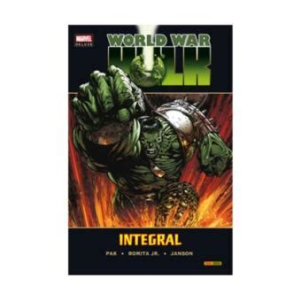world war hulk integral 8490240663 world war hulk integral greg pak john romita jr sinopsis y precio fnac