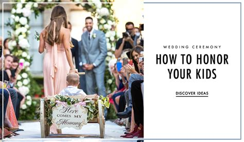 7 Ways To On Your Wedding Day by In Weddings How To Honor Your Children In The