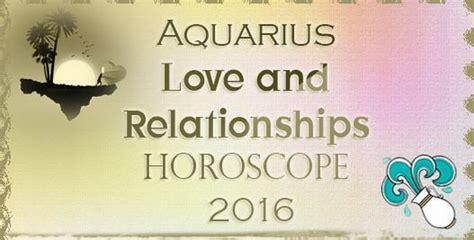 january 2016 aquarius monthly horoscope ask oracle aquarius love and relationships horoscope 2016