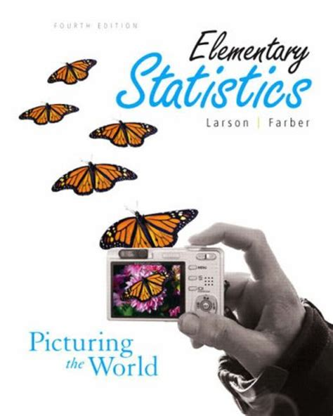 student solutions manual for elementary statistics using the elementary statistics picturing the world 4th edition