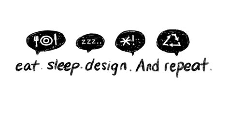 eat sleep design and repeat