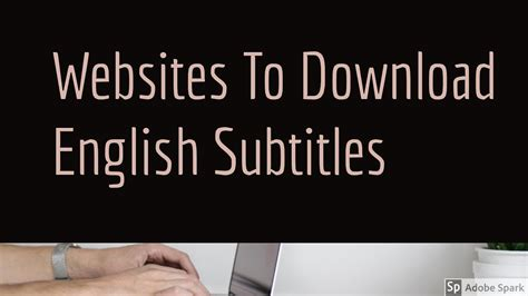 download youtube english subtitles 5 best websites to download english subtitles for movies