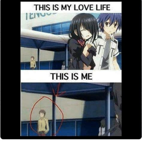 Love Of My Life Meme - 25 best memes about my love life my love life memes