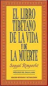 libro the tibetan book of el libro tibetano de la vida y la muerte the tibetan book of life and death by sogyal rimpocha