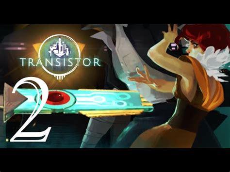 transistor gameplay ios transistor ios fight sybil reisz gameplay walkthrough part 2