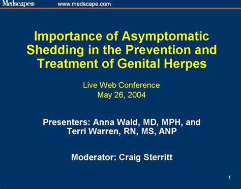 Asymptomatic Shedding Herpes by Importance Of Asymptomatic Shedding In The Prevention And