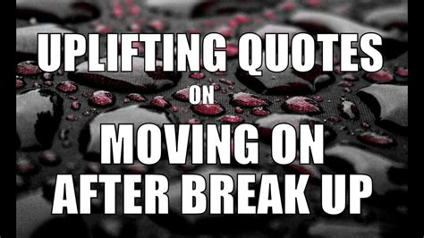 after a quotes uplifting quotes on moving on after up