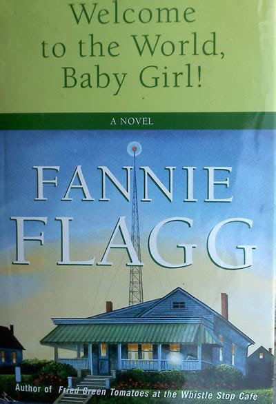 Welcome To The World Baby A Novel Random House Large Print By Flagg Fannie Random Standing In The Rainbow Hardback