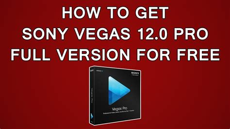 sony vegas full version free download how to get quot sony vegas 12 pro quot full version free 2014
