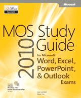 Mos 2010 Study Guide For Microsoft Word Excel Powerpoint