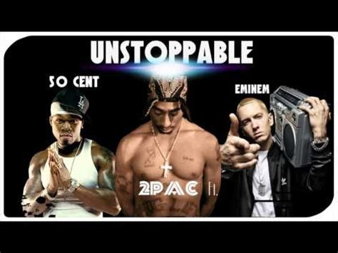 eminem unstoppable lyrics 6 10 mb 2pac unstoppable ft 50 cent eminem new download mp3