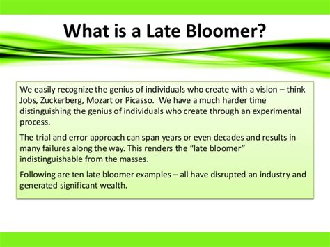 Late Bloomers late bloomers