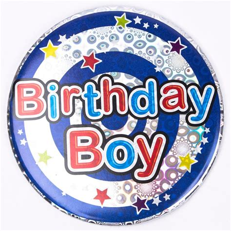 Birthday Card With Badge Holographic Birthday Boy Giant Birthday Badge Only 99p