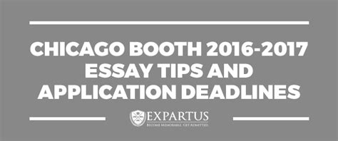 Booth Mba Application Deadline by Chicago Booth 2016 2017 Essay Tips And Application Deadlines