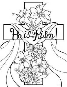he is risen coloring page he is risen 2 easter coloring pages for children