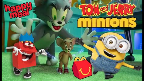 best of tom and jerry best of happy meal commercials minions and tom and jerry