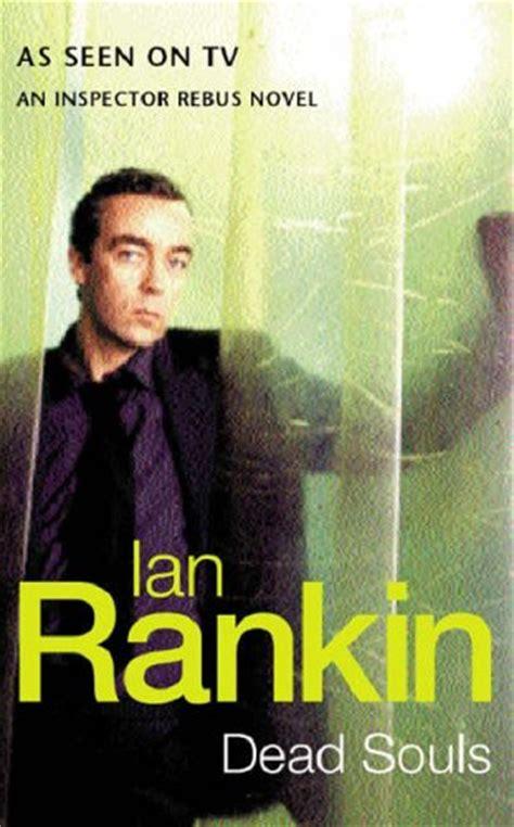 libro dead souls a rebus dead souls inspector rebus 10 by ian rankin reviews discussion bookclubs lists