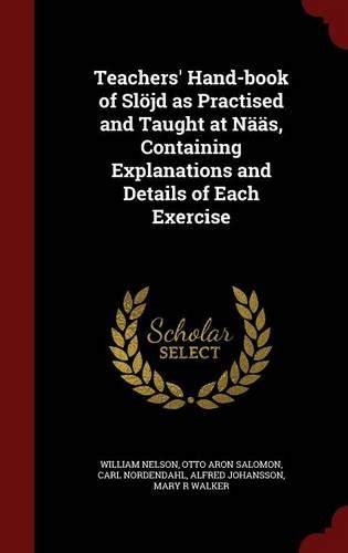 the s book of slojd as practised and taught at naas containing explanations and details of each exercise classic reprint books otto nelson author profile news books and speaking inquiries