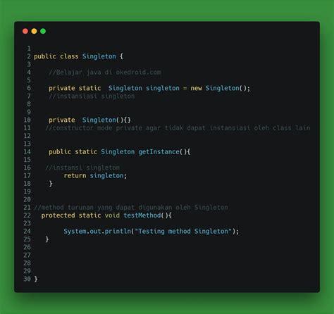 singleton pattern in android belajar menggunakan singleton pattern di program java