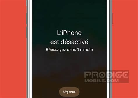 l iphone est désactivé que faire quand on a oubli 233 le mot de passe de iphone