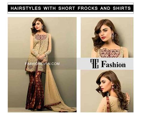 hairstyles for party frocks hairstyles with short frocks and shirts 8 fashioneven