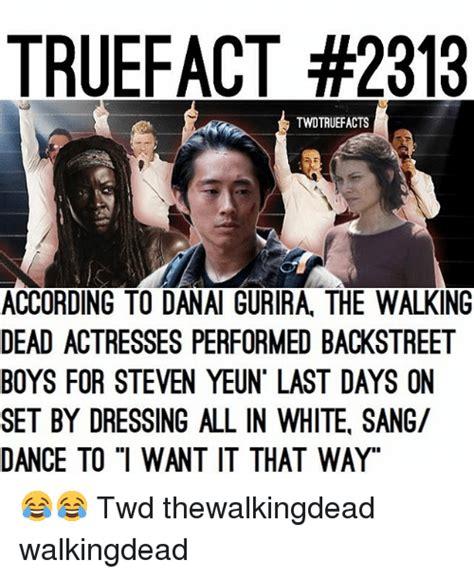 Backstreet Boys Meme - truefact 2313 twdtruefacts according to danai gurira the walking dead actresses performed