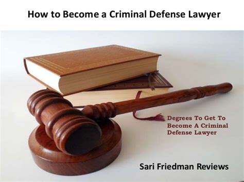 Can You Become A Lawyer With A Criminal Record Sari Friedman Reviews How To Become A Criminal Defense Lawyer