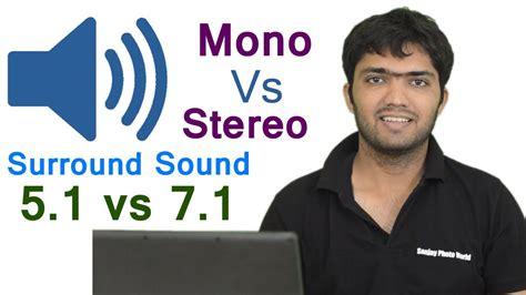 ep 24 mono vs stereo and 5 1 vs 7 1 surround sound audio