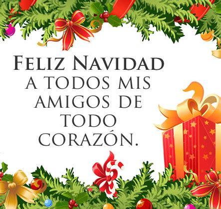 imagenes de feliz navidad querido amigo frases navide 241 as para amigos 1001 consejos