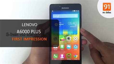 download themes lenovo a6000 plus lenovo a6000 plus first look hands on price youtube