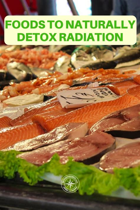 How To Detox From Nuclear Radiation by 19 Foods To Naturally Detox Radiation