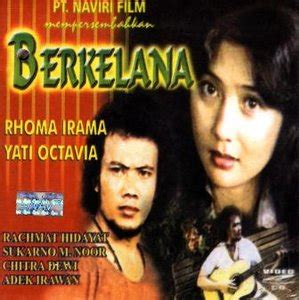 film rhoma irama camelia full movie film berkelana 1 rhoma irama 1978 full movies online
