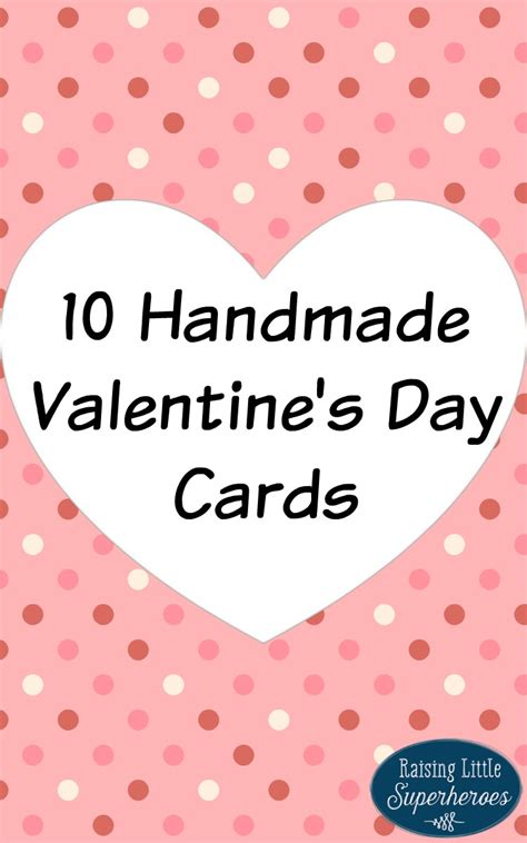 Valentines Day Handmade - 10 handmade s day cards