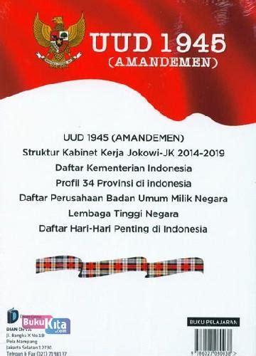 Terlengkap Uud 1945 Dan Amandemen bukukita uud 1945 amandemen struktur kabinet jokowi