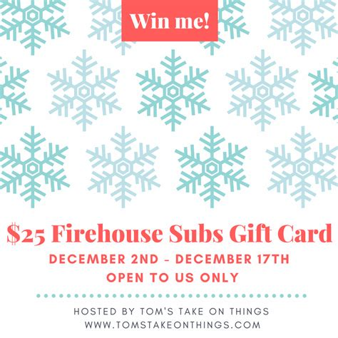 Firehouse Subs Gift Card - warm up for the holidays with firehouse subs 25 gift card giveaway tom s take on