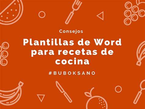 recetas de cocina para conoce nuestras plantillas en word para recetas de cocina